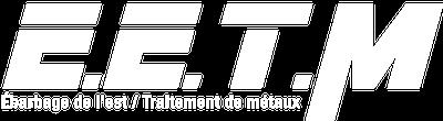 EETM - Parachèvement Ebarbage Ebavurage